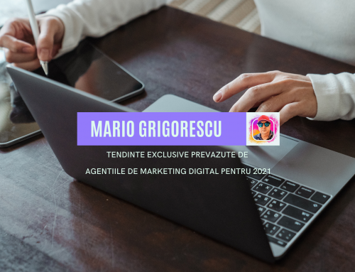 Tendinte exclusive prevazute de agentiile de marketing digital pentru 2021